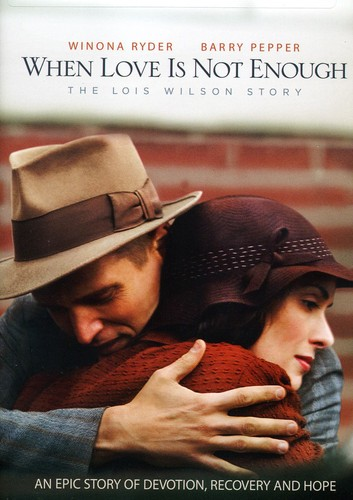 When Love Is Not Enough: Lois Wilson Story [Import]