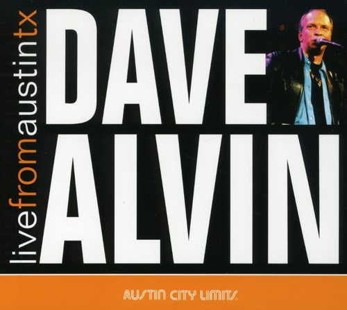 Dave Alvin - Live From Austin, Texas