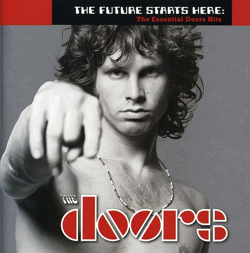 The Doors-The Future Starts Here: The Essential Doors Hits