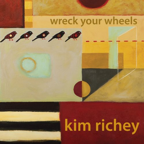 Kim Richey - Wreck Your Wheels [Import]