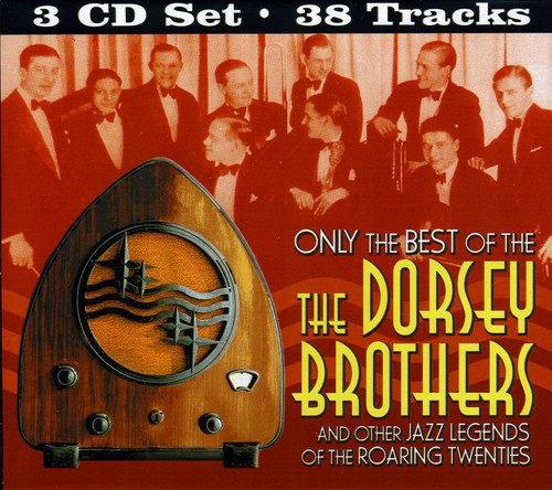 Only The Best Of The Dorsey Brothers