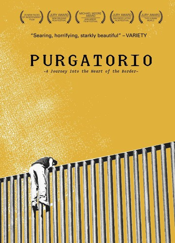Purgatorio: Journey Into the Heart of the Border