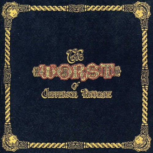 Jefferson Airplane - Worst of Jefferson Airplane