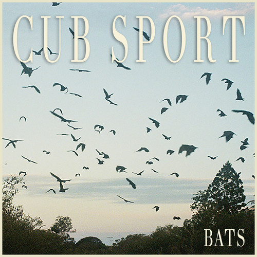 Cub Sport - Bats [Limited Edition Clear with Black Splatter LP]