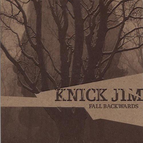 Knick Jim - Fall Backwards