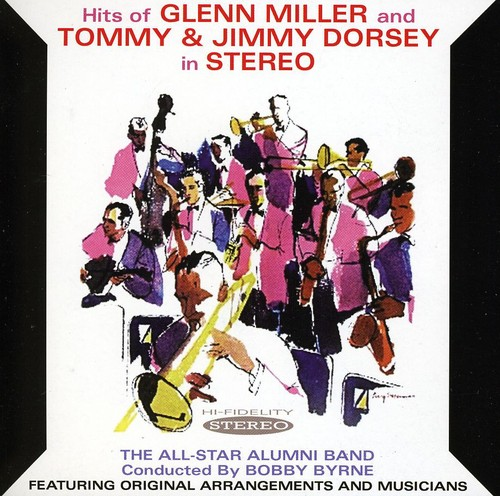 Hits Of Glenn Miller and Tommy and Jimmy Dorsey
