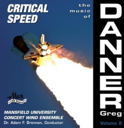 Mansfield University Concert Wind Ensemble - Music of Danner: Critical Speed 2