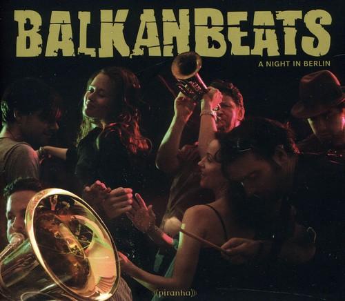 Robert Soko - Balkanbeats-A Night In Berlin