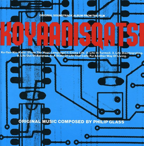 Philip Glass - Koyaanisqatsi [Import]