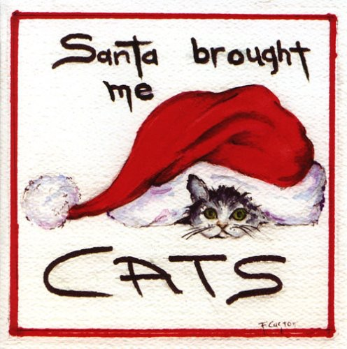 Santa Brought Me Cats