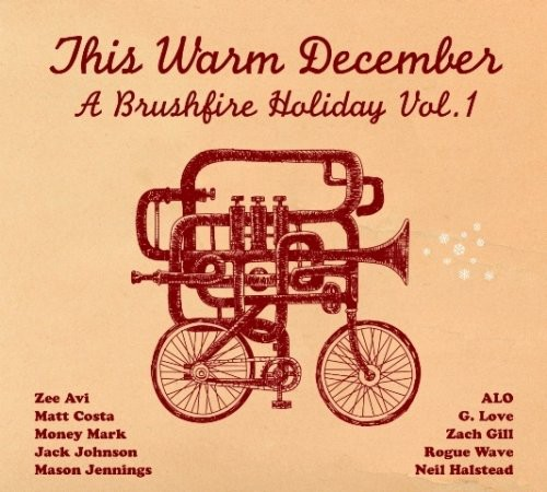 This Warm December, A Brushfire Holiday - This Warm December, A Brushfire Holiday Vol. 1