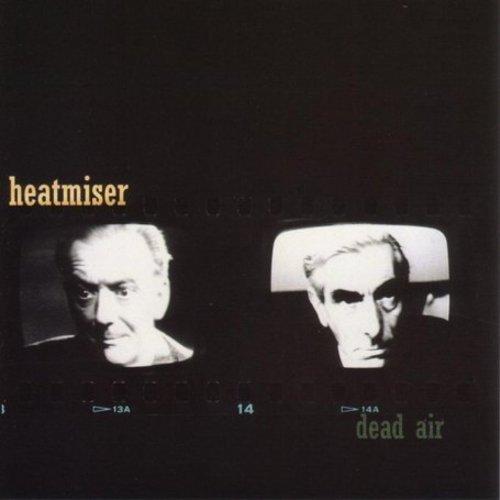 Heatmiser - Dead Air