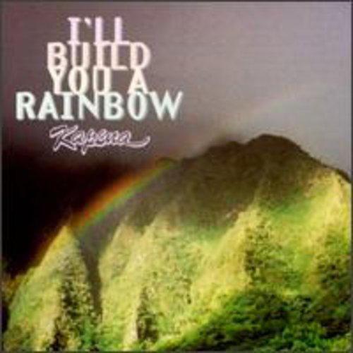 I'll Build You a Rainbow