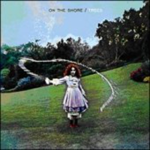 Trees - On The Shore (Bonus Tracks) [Limited Edition] [Reissue] [Deluxe]