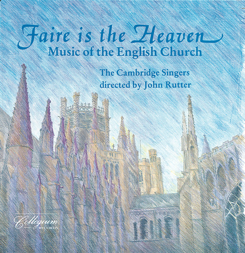 Faire Is the Heaven (Music of English Church)