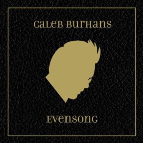 Caleb Burhans - Evensong