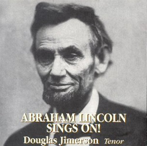 Abraham Lincoln Sings on