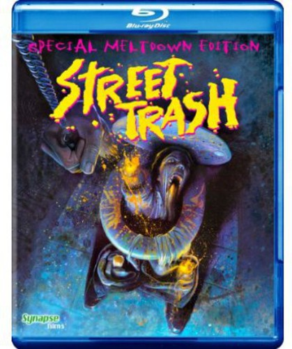 Street Trash: Special Meltdown Edition