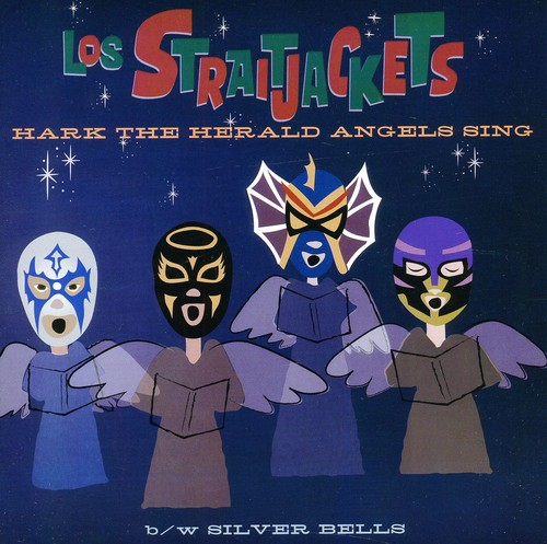 Los Straitjackets - Hark The Herald Angels Sing