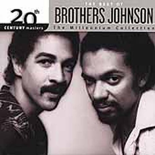 Brothers Johnson - Millennium Collection-20th Century Masters