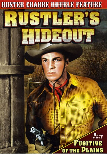 Buster Crabbe Double Feature: Rustler's Hideout 1945 Fugitive Of The Plains 1943 .