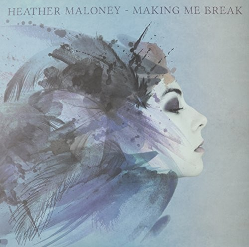 Heather Maloney - Making Me Break [LP]