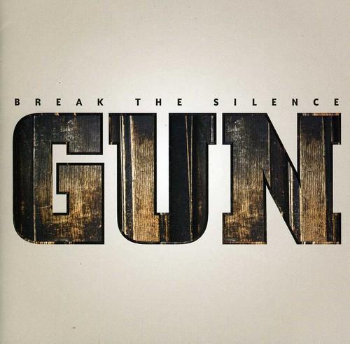 Gun - Break The Silence [Import]
