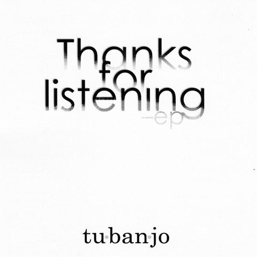Thanks for Listening EP