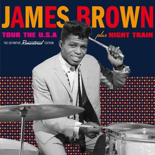 James Brown - Tour The Usa + Night Train (Spa)