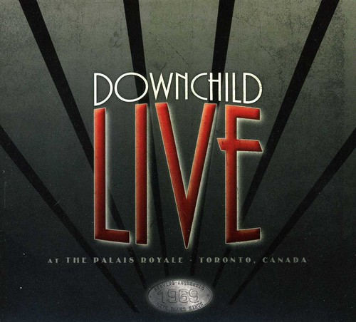 Downchild - Live At The Palais Royale