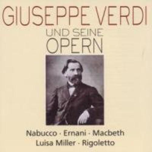 Verdi & His Operas: Nabucco Ernani 1 /  MacBeth