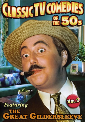 Classic TV Comedies of the 50s: Featuring the Great Gildersleeve: Volume 2