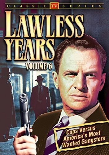 The Lawless Years: Volume 6