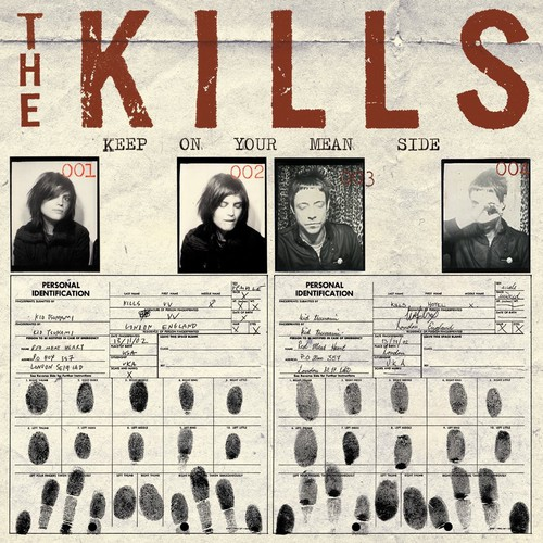 The Kills - Keep On Your Mean Side (Bonus Tracks)