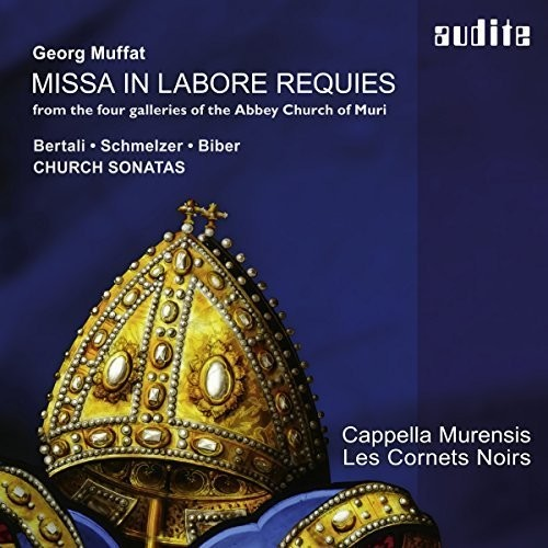 Georg Muffat: Missa In Labore Requies