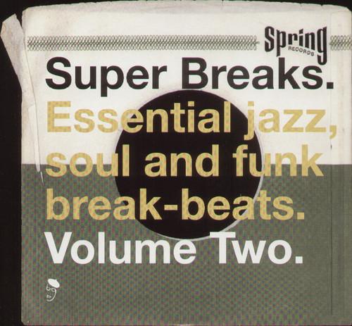 Super Breaks: Essential Funk Soul and Jazz Samples and Break-Beats, Vol. 2 [Import]