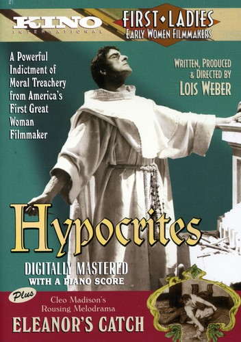 Hypocrites 1915/Eleanors Catch 1916 - Hypocrites & Eleanor's Catch (Silent)
