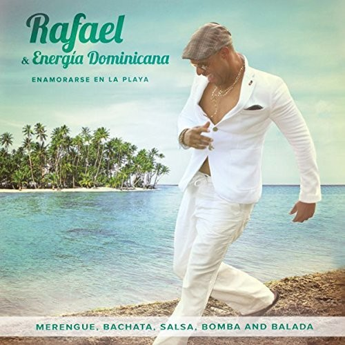 Rafael & Energia Dominicana: Enamorarse en la playa