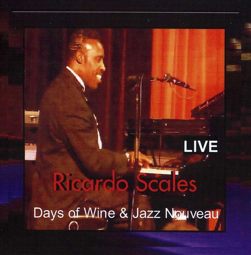 Days Of Wine and Jazz Nouveau Live