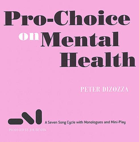 Pro-Choice on Mental Health
