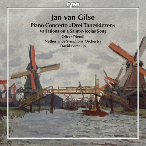 Jan Van Gilse: Piano Concerto & Variations On A