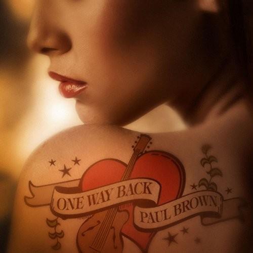 Paul Brown - One Way Back [Digipak]