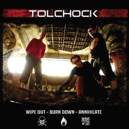 Wipe Out- Burn Down- Annihilate