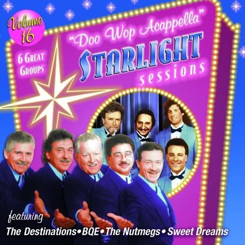 Doo Wop Acappella Starlight Sessions, Vol. 16