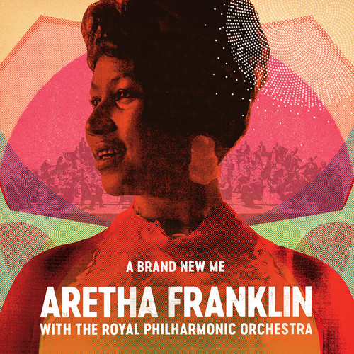 Aretha Franklin - A Brand New Me: Aretha Franklin With The Royal Philharmonic Orchestra [LP]