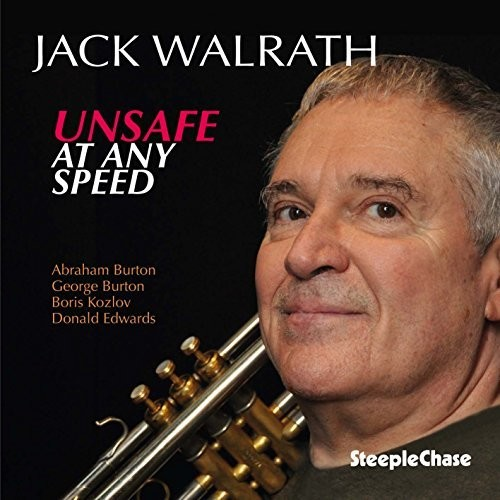 Jack Walrath - Unsafe At Any Speed (Uk)