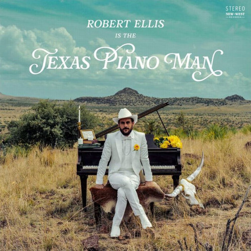 Robert Ellis - Texas Piano Man