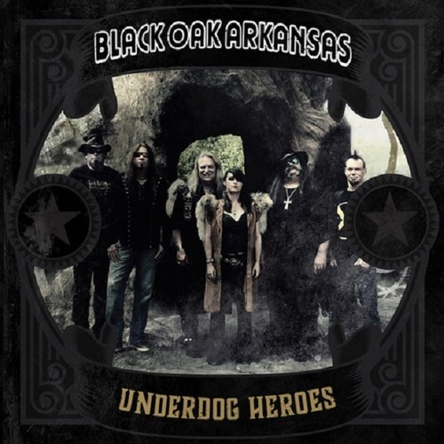 Black Oak Arkansas - Underdog Heroes [Limited Edition Gold LP]