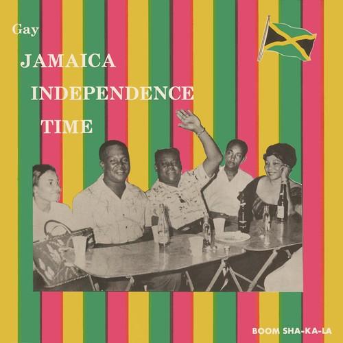 Gay Jamaica Independence Time / Various - Gay Jamaica Independence Time / Various