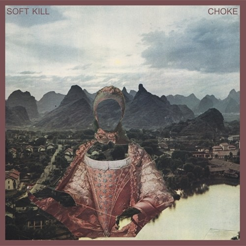 Soft Kill - Choke